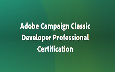 Adobe Campaign Classic Developer Professional Certification