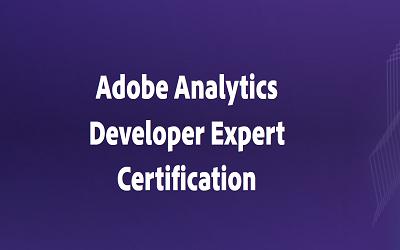 Adobe Analytics Developer Expert Certification