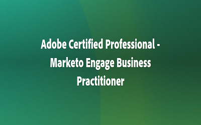 Adobe Certified Professional – Market Engage Business Practitioner